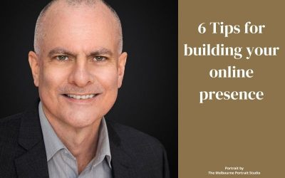 6 Tips for building your online presence