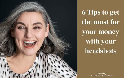 6 Tips to get the most for your money with your headshots