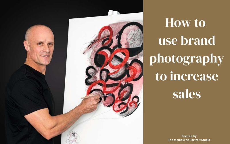 How to use brand photography to increase sales
