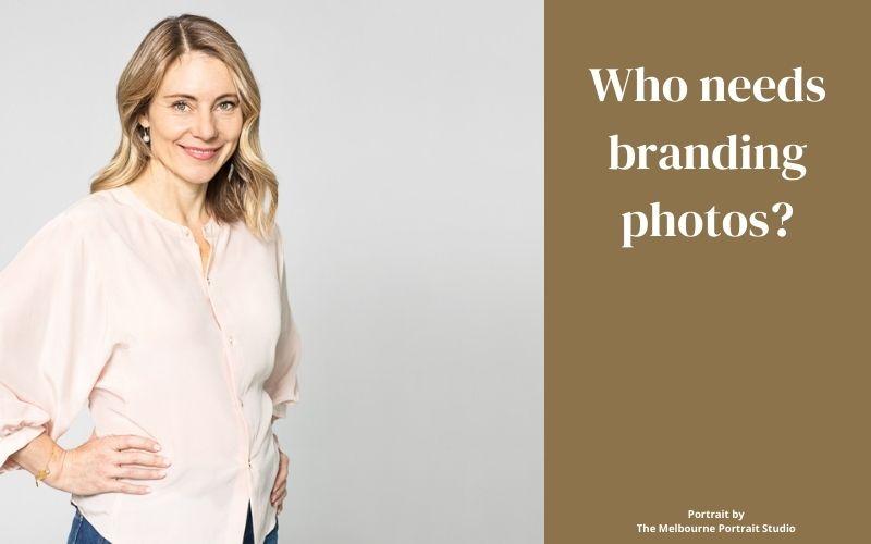 Who needs branding photos?
